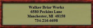 Walker Briar Works